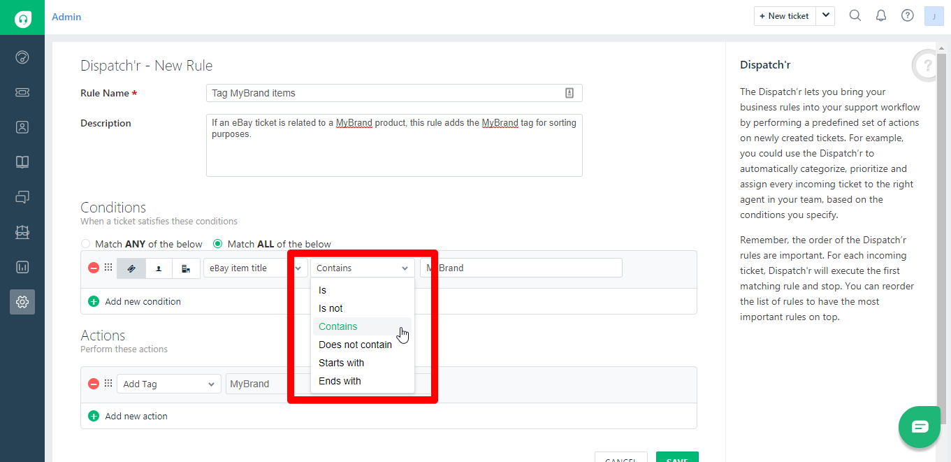 Business Rule Condition Options for Freshdesk Ticket Fields